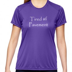 Ladies' Cooling Performance T-Shirt - Tired of Pavement